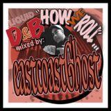 """HOW WE ROLL..."" volume 1 (liquid D&B crossover mix)"