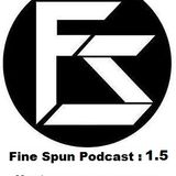 FineSpunPodcast 1.5 : Wesley Snaps - Sweet Science Radio Mix ( CLEAN)