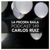 Carlos Ruiz presenta La Pecora Baila PODCAST 149