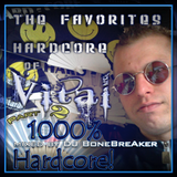 DJ BoneBreAker - The Favorites Hardcore of DJ Vital Part 2 11-02-2013
