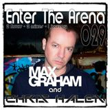 Max Graham and Chris Halen - Enter The Arena 029