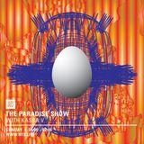 The Paradise Show - 7th November 2016