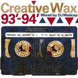 Creative Wax History Vol.1 Mixed By Madcap