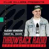 Throwback Radio #5 - Digital Dave (90's Mix - Clean/Radio Friendly Edition)