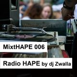 MixtHAPE 006 - Radio HAPE by dj Zwalla