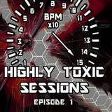Highly Toxic Sessions - Episode 1 [HTS001]