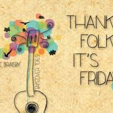 Thank Folk It's Friday (28/02/14)