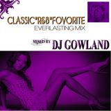 ROYAL R&B VOL.5...DJ GOWLAND FAVORITE Classic R&B MIX