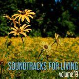 Soundtracks for Living - Volume 19
