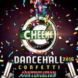 Dancehall Confetti Continuation