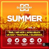 @DJDAYDAY_ / The Summer 19 Mix Vol 3 [R&B, Hip Hop,  Afro Beats, UK Rap, Trapsoul & Oldschool]