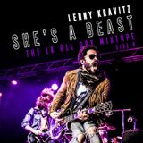 LENNY KRAVITZ - She's a Beast - THe LK All-Day 'Best Of' Mixtape (Side B)