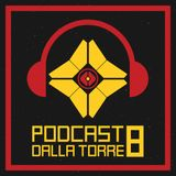 Destiny - Il Podcast dalla Torre - Episodio 8 - Social Updates e torna lo stendardo...in ritardo!