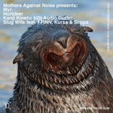 Mothers Against Noise - 4th October 2018