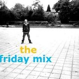 The Friday Mix 34