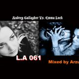Arzuki - L.A 061 Audrey Gallagher Vs. Emma Lock Special Mix (02.28.2012)