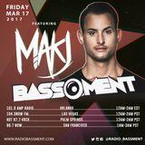 The Bassment 3/17/17 W/ MakJ