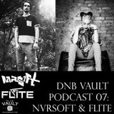 DNB VAULT PODCAST 007 WITH NVRSOFT – SPECIAL GUEST MIX BY FLITE