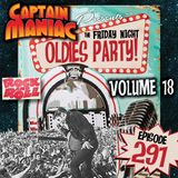 Episode 291 / Friday Night Oldies Party Volume 18