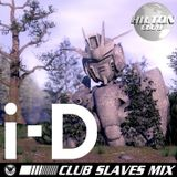 """Ultrademon """"Club Slaves Mix"""" for i-D"""