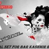 DJ AnTany (WeeDs) - Play With Me Promo Mix 2013 (Special Set For Bar Kashmir Burgas)