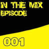 Toni Cataldi In The Mix - Episode 001