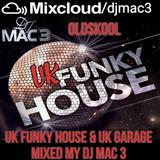 Oldskool UK Funky House & UK Garage