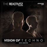 Vision Of Techno 017 with Spektre