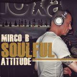 Mirco B (Club Squisito) SOULFUL ATTITUDE 1
