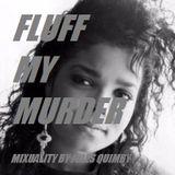 Fluff My Murder #9: Janet