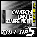Full Up 5 - Cameron Dante Live Old Skool Mini-Mix