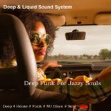 Deep Funk For Jazzy Souls