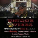 BOBBY G ON YOUR RADIO UNIQUEVIBEZ.COM THURSDAY  24th MARCH 2016
