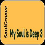 SoulGroove - My Soul is Deep 3