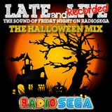 Late and Recorded - E38 - Halloween Mix (26th October 2012)