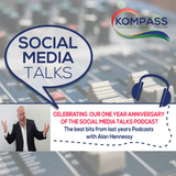 Episode #52: One Year Anniversary Social Media Talks Podcast (The Best Bits)