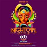 Night Owl Radio 113 ft. EDC Orlando 2017 Mega-Mix