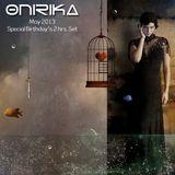Onirika DJ Set - May 2013 Birthday's Special 2 Hrs.