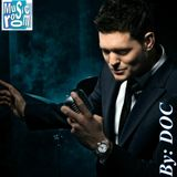 The Music Room's Collection - Michael Buble' (By: DOC 02.01.14)