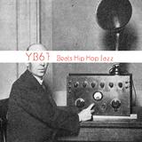 YB #67 | w/ ShunGu, Elaquent, Jeremiah Jay, LNDFK, Hodgy, ATCQ, Bonobo, Clap! Clap!, Persian Empire