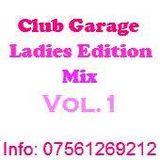 Club Garage Ladies Edition Mix Vol.1