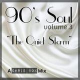 """90's Soul Mix Volume 3 - """"The Quiet Storm"""" (April 2015)"""