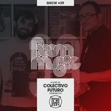 BOOM MUSIC - Show #39 (Hosted by Colectivo Futuro)