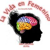 """La Vida en Femenino. 2017 03 14. Invitado: Carlos Zepeda - """"¿Como Cuidar El Pelo?"""""""