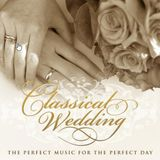PERFECT WEDDING CLASSICAL MUSIC 2017