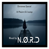 N.O.R.D - Christmas Special DJ Set @ Players DJ Lounge