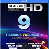 Classic Project HD 9 Remixes 1 - Nicolás Escobar (DJ Kakamix)