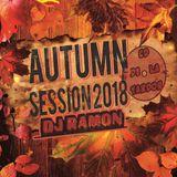 Autumn Session 2018 Dj Ramon Dj Nomar
