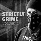 Strictly Grime Vol. 1