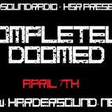 Craig Hardsound - Completely Doomed Radio Show On HardSoundRadio-HSR